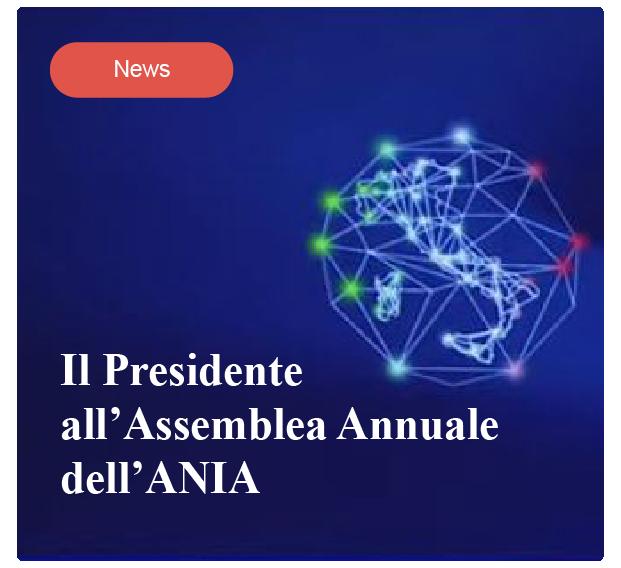 Il presidente all'Assemblea Annuale dell'ANIA
