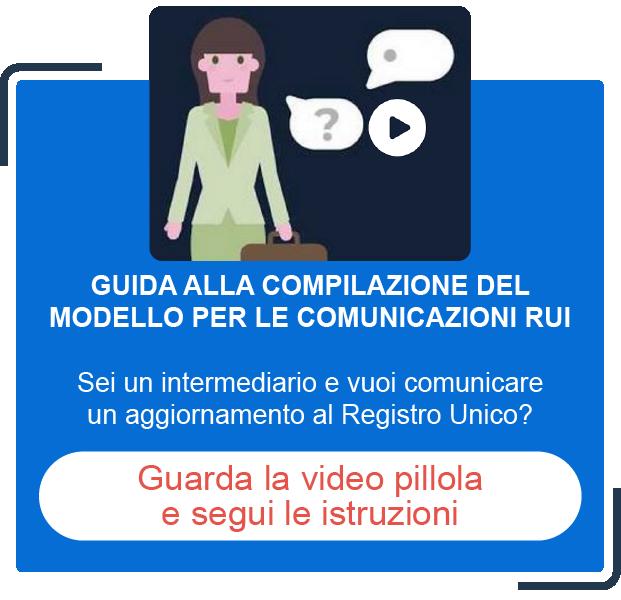 Guida alla compilazione del modello per le comunicazioni RUI