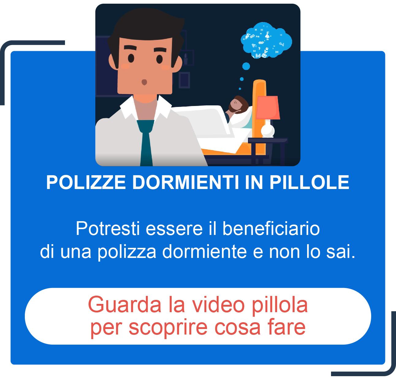 Polizze dormienti in pillole