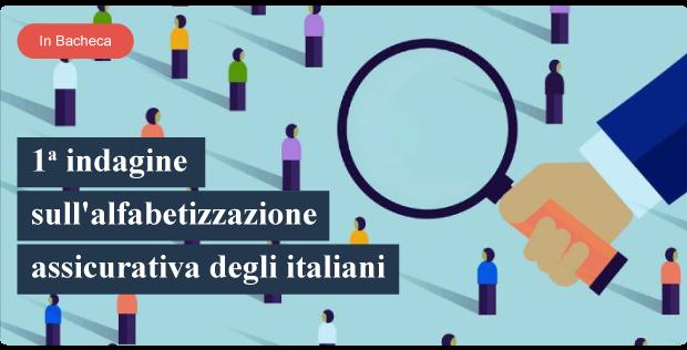 1˚ indagine sull'alfabetizzazione assicurativa degli italiani
